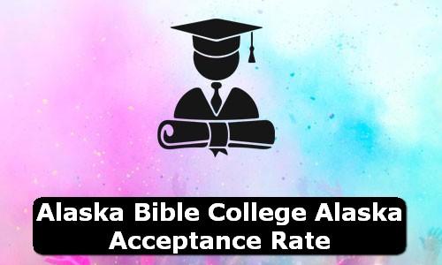 Alaska Bible College Alaska Acceptance Rate