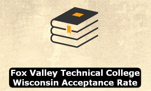 Fox Valley Technical College Wisconsin Acceptance Rate