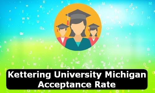 Kettering University Michigan Acceptance Rate