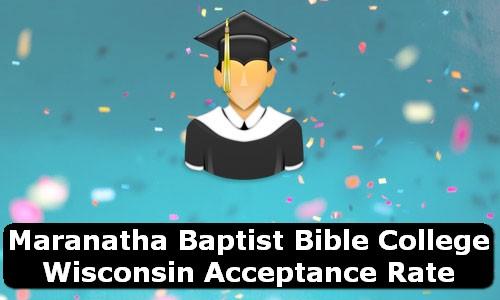 Maranatha Baptist Bible College Wisconsin Acceptance Rate