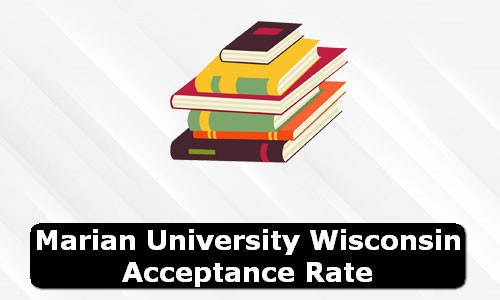 Marian University Wisconsin Acceptance Rate