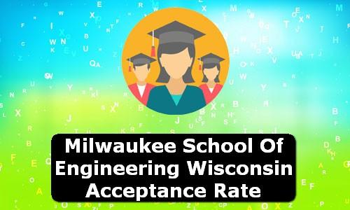 Milwaukee School of Engineering Wisconsin Acceptance Rate
