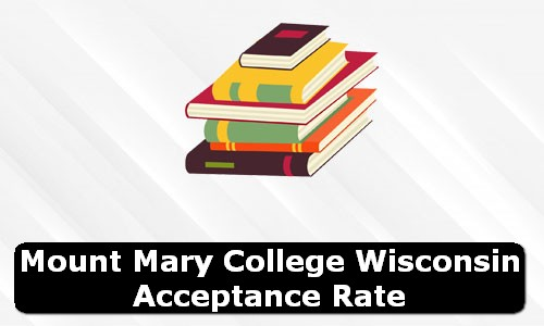 Mount Mary College Wisconsin Acceptance Rate