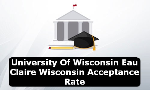 University of Wisconsin Eau Claire Wisconsin Acceptance Rate