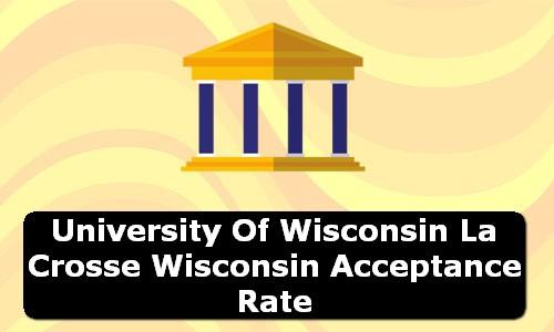 University of Wisconsin La Crosse Wisconsin Acceptance Rate