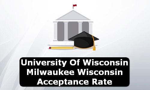 University of Wisconsin Milwaukee Wisconsin Acceptance Rate