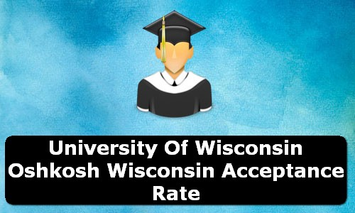 University of Wisconsin Oshkosh Wisconsin Acceptance Rate