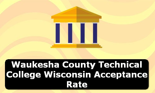 Waukesha County Technical College Wisconsin Acceptance Rate