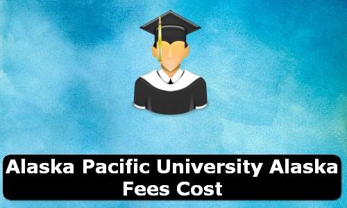 Alaska Pacific University Alaska Fees Cost
