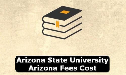 Arizona State University Arizona Fees Cost