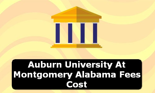 Auburn University at Montgomery Alabama Fees Cost