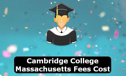 Cambridge College Massachusetts Fees Cost