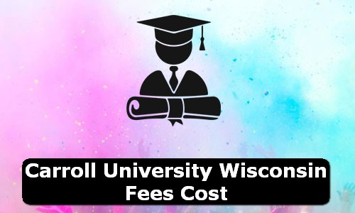 Carroll University Wisconsin Fees Cost