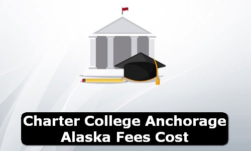 Charter College Anchorage Alaska Fees Cost