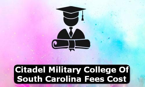 Citadel Military College of South Carolina South Carolina Fees Cost