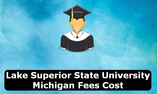 Lake Superior State University Michigan Fees Cost
