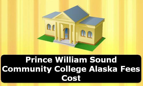 Prince William Sound Community College Alaska Fees Cost