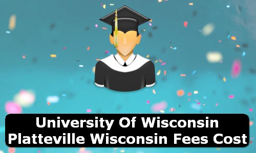 University of Wisconsin Platteville Wisconsin Fees Cost