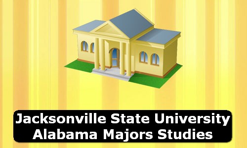Jacksonville State University Alabama Majors Studies