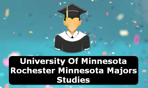 University of Minnesota Rochester Minnesota Majors Studies
