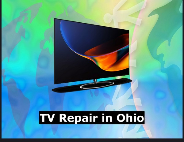TV Repair in Ohio