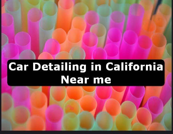Car Detailing in california Near Me USA