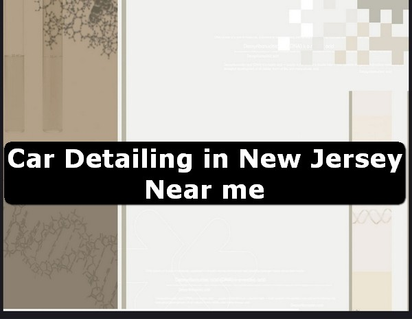 Car Detailing in new jersey Near Me USA