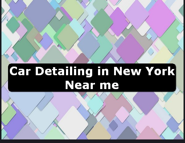 Car Detailing in new york Near Me USA