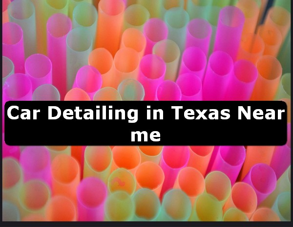 Car Detailing in texas Near Me USA