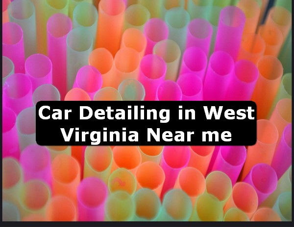 Car Detailing in west virginia Near Me USA
