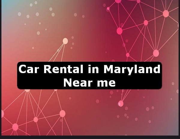 Car Rental in maryland Near Me USA