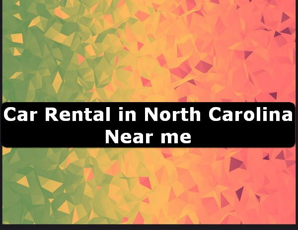 Car Rental in north carolina Near Me USA
