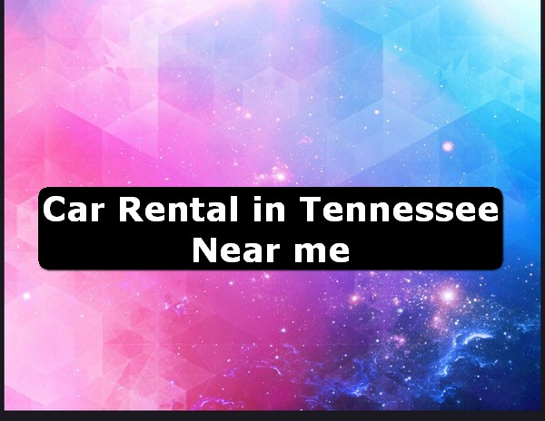 Car Rental in tennessee Near Me USA