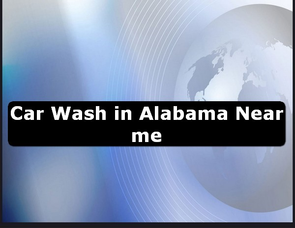 Car Wash in alabama Near Me USA